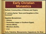 early christian monastics