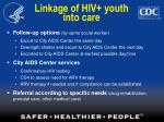 linkage of hiv youth into care