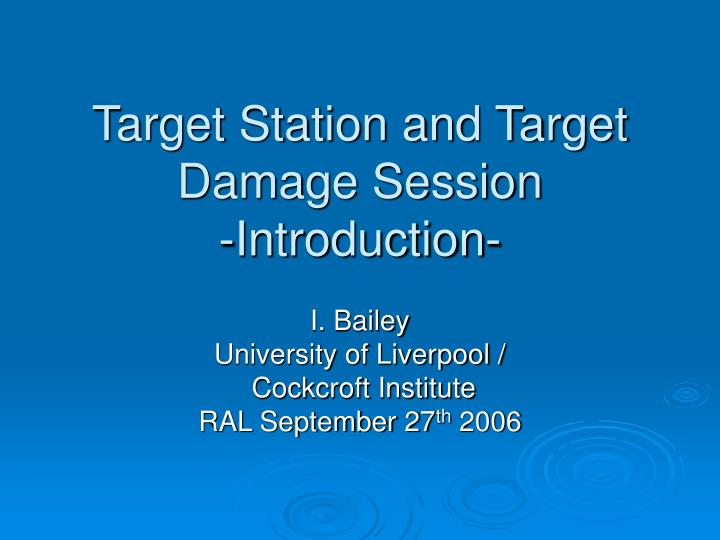 target station and target damage session introduction n.