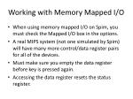 working with memory mapped i o