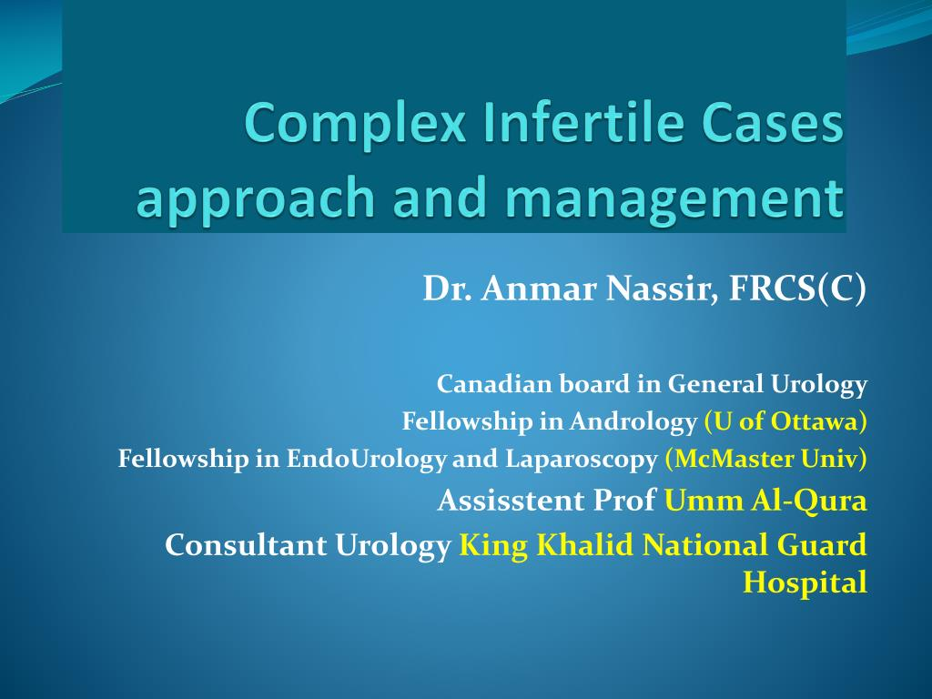 complex infertile cases approach and management l.