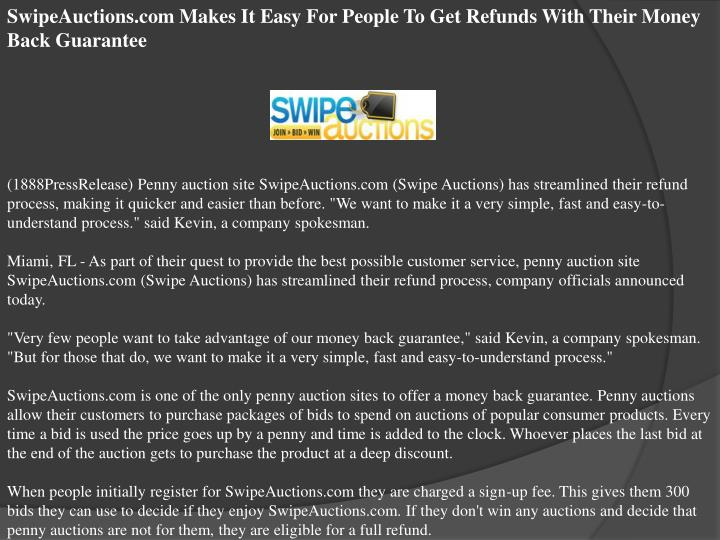 SwipeAuctions.com Makes It Easy For People To Get Refunds With Their Money Back Guarantee
