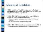attempts at regulation