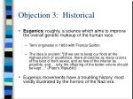 objection 3 historical