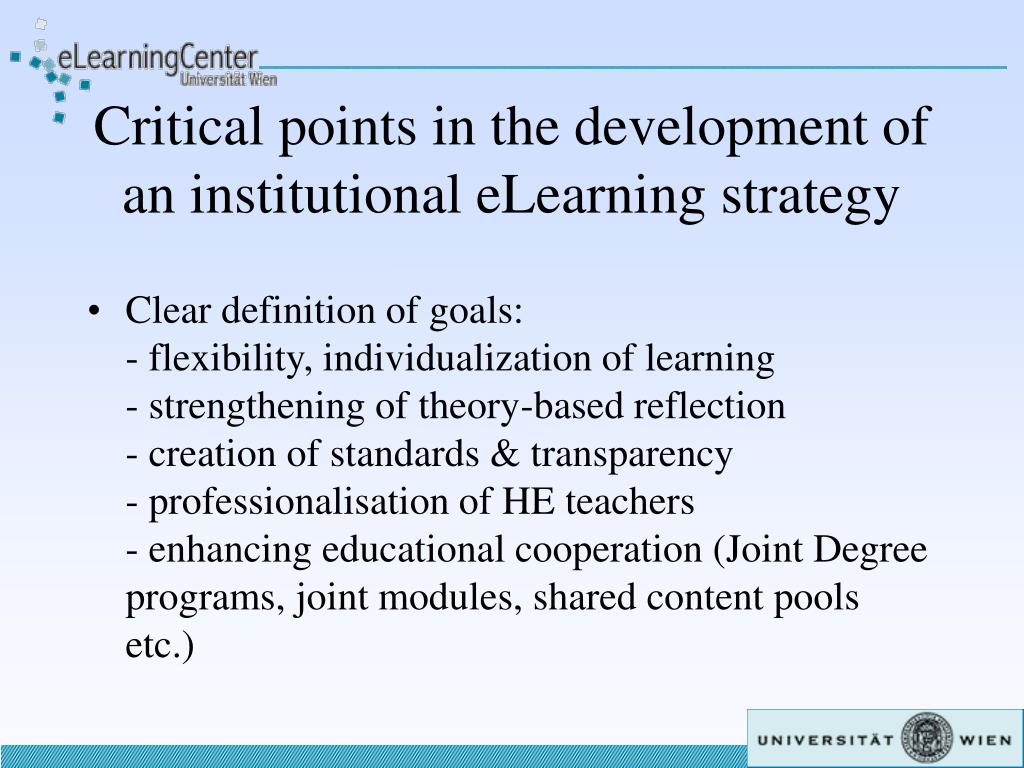 Critical points in the development of an institutional eLearning strategy