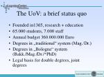 the uov a brief status quo