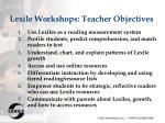 lexile workshops teacher objectives