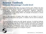 science textbook estimate this passage s lexile level
