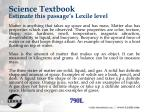 science textbook estimate this passage s lexile level70