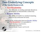 two underlying concepts of the lexile framework
