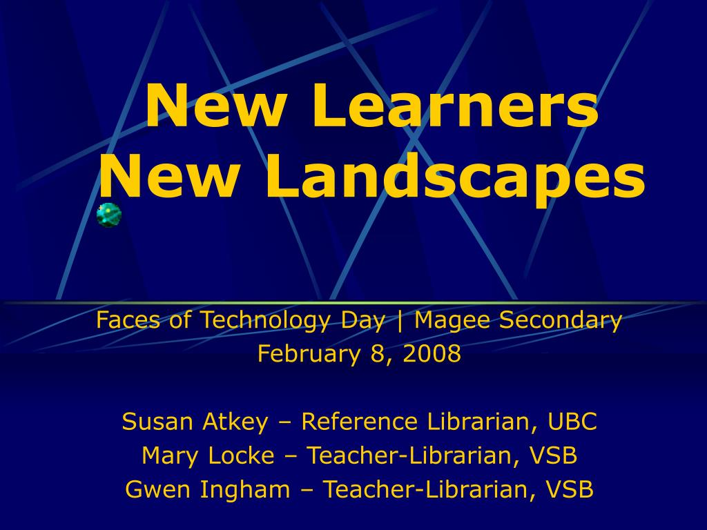 new learners new landscapes l.