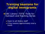 training sessions for digital immigrants