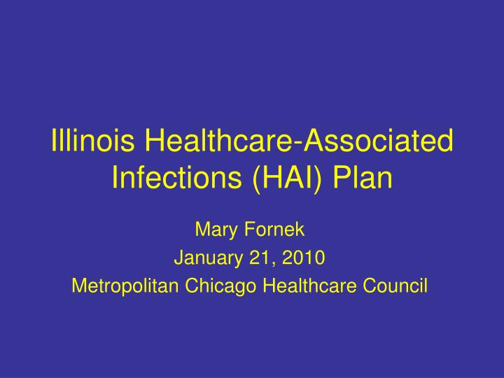 illinois healthcare associated infections hai plan n.