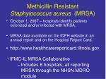 methicillin resistant staphylococcus aureus mrsa