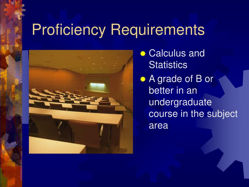 Proficiency Requirements