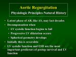 aortic regurgitation physiologic principles natural history36