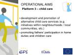 operational aims platform 3 child care