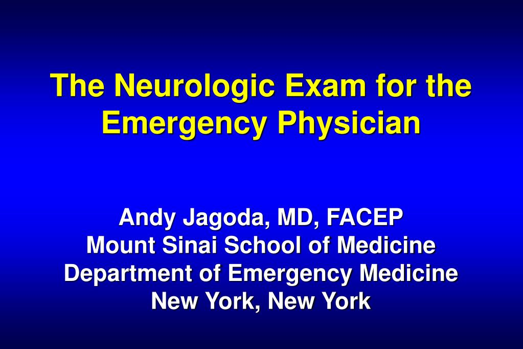 The Neurologic Exam for the Emergency Physician