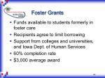foster grants