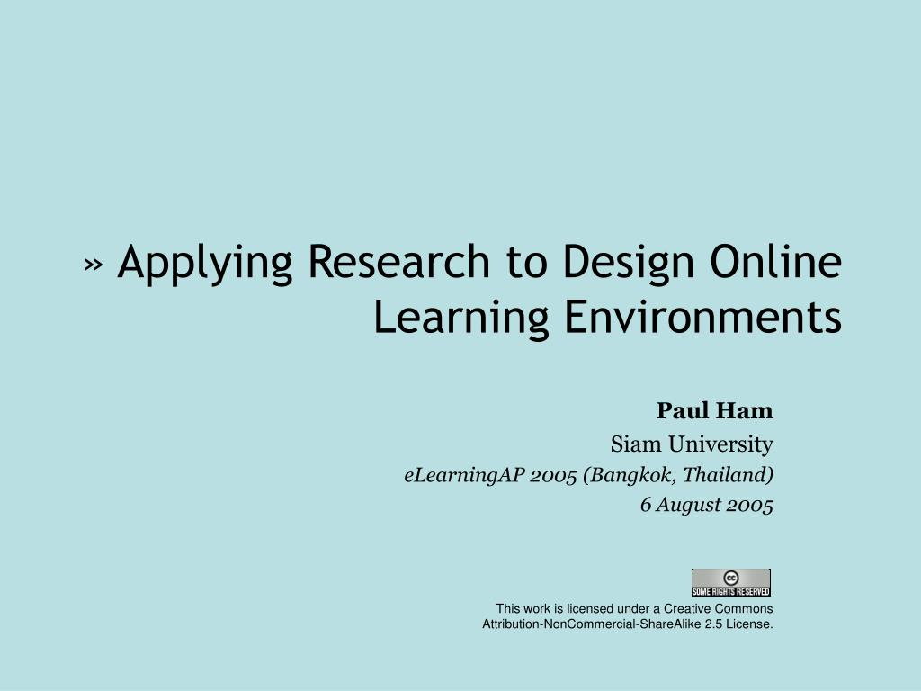 applying research to design online learning environments l.