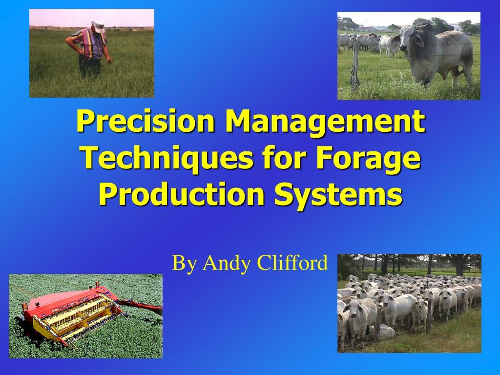 precision management techniques for forage production systems l.