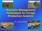 precision management techniques for forage production systems