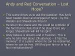 andy and red conversation lost hope