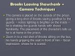 brooks leaving shawshank camera techniques