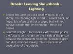 brooks leaving shawshank lighting