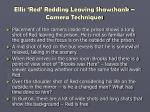 ellis red redding leaving shawshank camera techniques