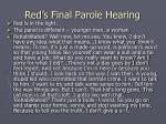 red s final parole hearing