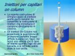 iniettori per capillari on column