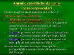 anemie emolitiche da cause extracorpuscolari