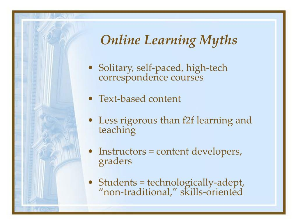 Online Learning Myths