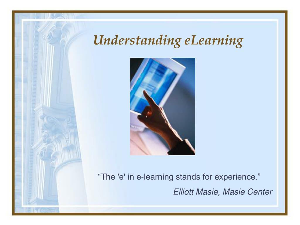 Understanding eLearning