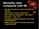 mortality risks compared with im