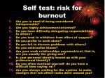 self test risk for burnout