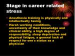 stage in career related stress
