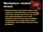 workplace related stress