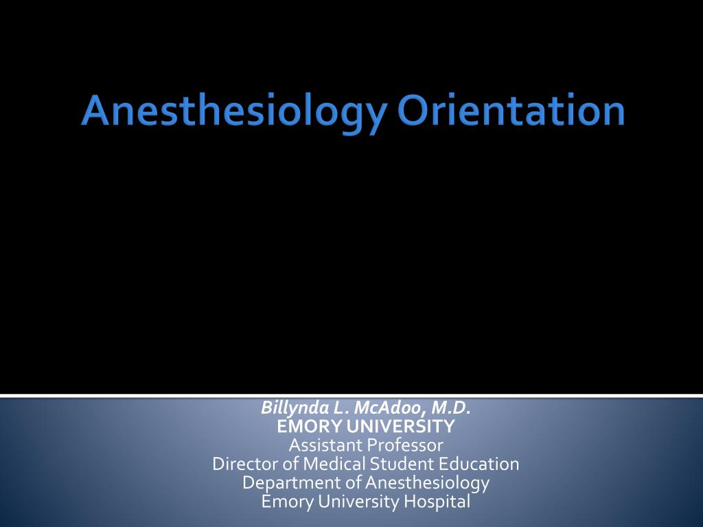 anesthesiology orientation l.
