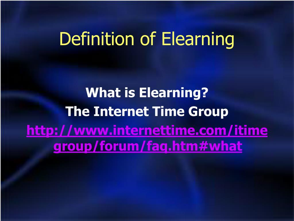 Definition of Elearning