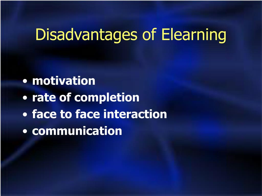Disadvantages of Elearning