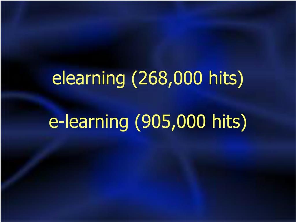 elearning (268,000 hits)