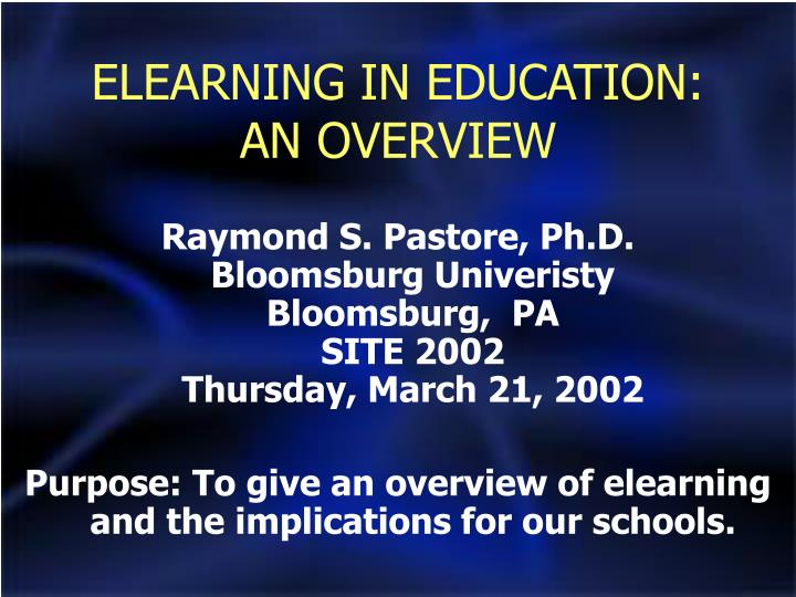 Elearning in education an overview