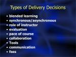 types of delivery decisions