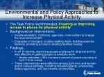 environmental and policy approaches to increase physical activity