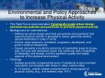 environmental and policy approaches to increase physical activity72