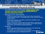 environmental and policy approaches to increase physical activity73