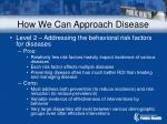 how we can approach disease22