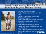 level 2 addressing risk factors benefits of regular physical activity